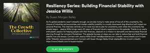 The Growth Collective Resiliency Series: Building Financial Stability with Jessica Willis
