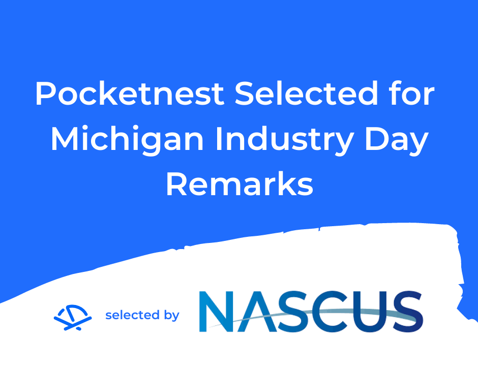 Pocketnest selected for Michigan Industry Day remarks
