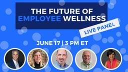 Employee Wellness Live Panel