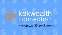 KBK Wealth Connection Podcast Features Pocketnest