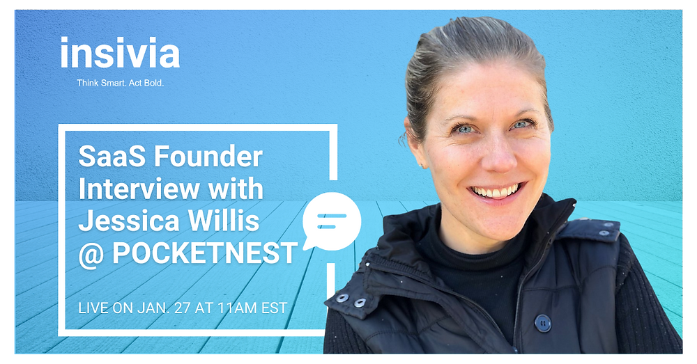 Insivia SaaS Founder Interview Series cover featuring Jessica Willis