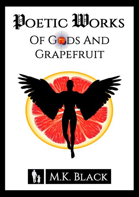 Of Gods and Grapefruit