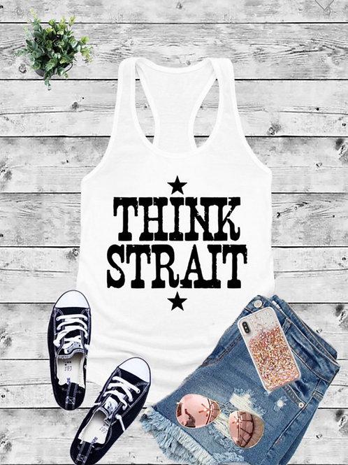 Think Straight (George Strait) tank top