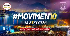 Dieci anni in MoVimento! Il 12 e 13 ottobre, a Napoli, Italia 5 Stelle. #MoVimen10