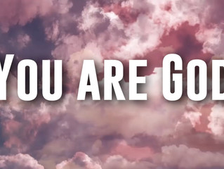 The Big Secret is... You Are GOD!