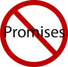 """My Answer is Always """"Maybe, No Promises!"""""""