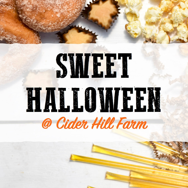 Sweet Halloween - Saturday 10/23