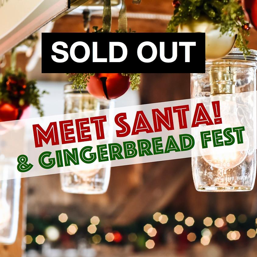 Meet Santa! & Gingerbread Fest