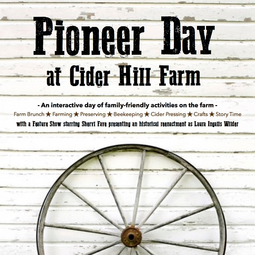 FREE! Pioneer Day with Laura Ingalls Wilder