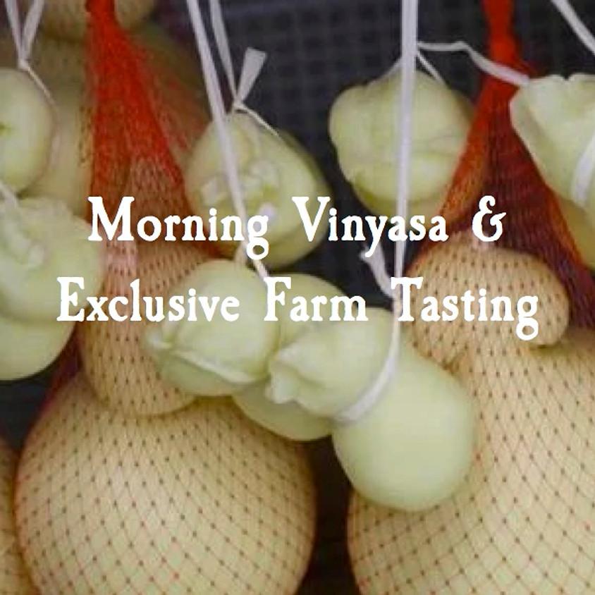 RAIN RESCHEDULE: Morning Vinyasa & Exclusive Farm Tasting