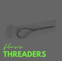 Floss Threaders