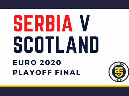 PREVIEW – Serbia v Scotland – Playoff Final
