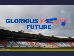 Glorious Failure / Glorious Future