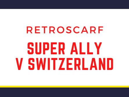 Super Ally v Switzerland