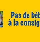 slider_pas_de_bebe_a_la_consigne.png
