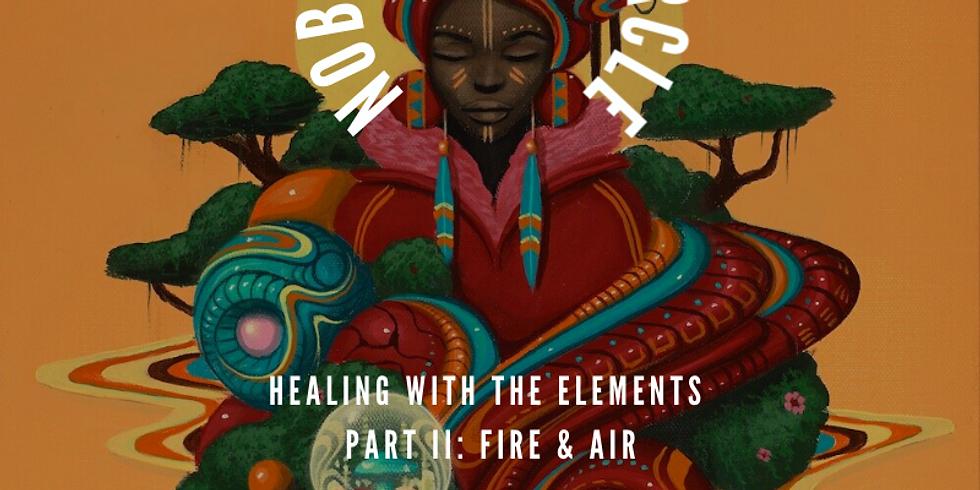 Noble Sister Circle: Fire & Air