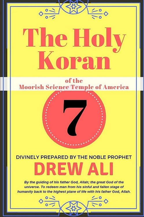Circle 7: The Holy Koran of the Moorish Science Temple