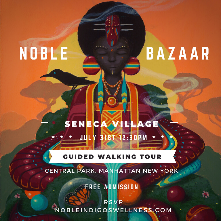 Noble Bazaar: Seneca Village