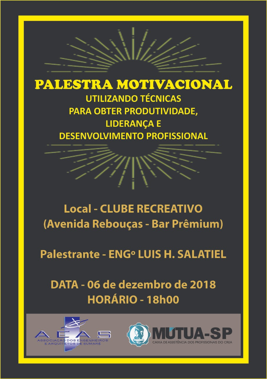 Palestra Motivacional Aeas Associação Dos Engenheiros E