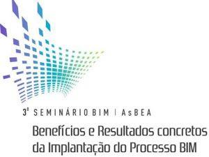 AsBEA promove o 3º Seminário BIM em abril