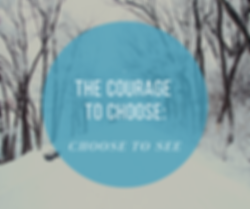 The Courage to Choose.png