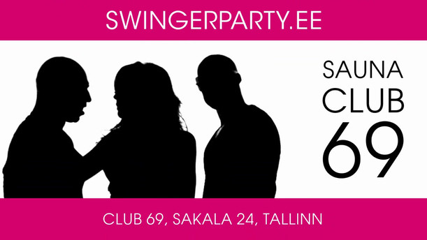 Sauna Klubi 69 Swinger Party Tallinn