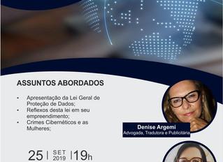 Workshop Lei Geral de Proteção de Dados e Reflexos no Empreendedorismo, Crimes Cibernéticos e as Mul