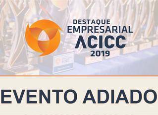 Evento adiado: Destaque Empresarial ACICC