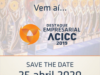Destaque Empresarial ACICC Save the date: 25 de abril
