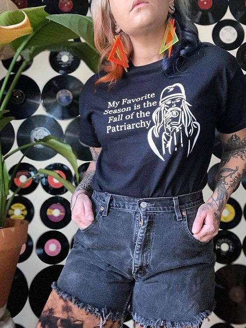 My Favorite Season is the Fall of the Patriarchy T Shirt
