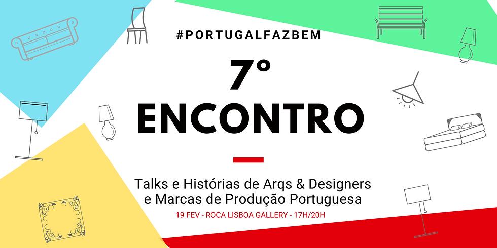 """7º Encontro #PortugalFazBem - """"O Design e a Portugalidade Turística II"""""""