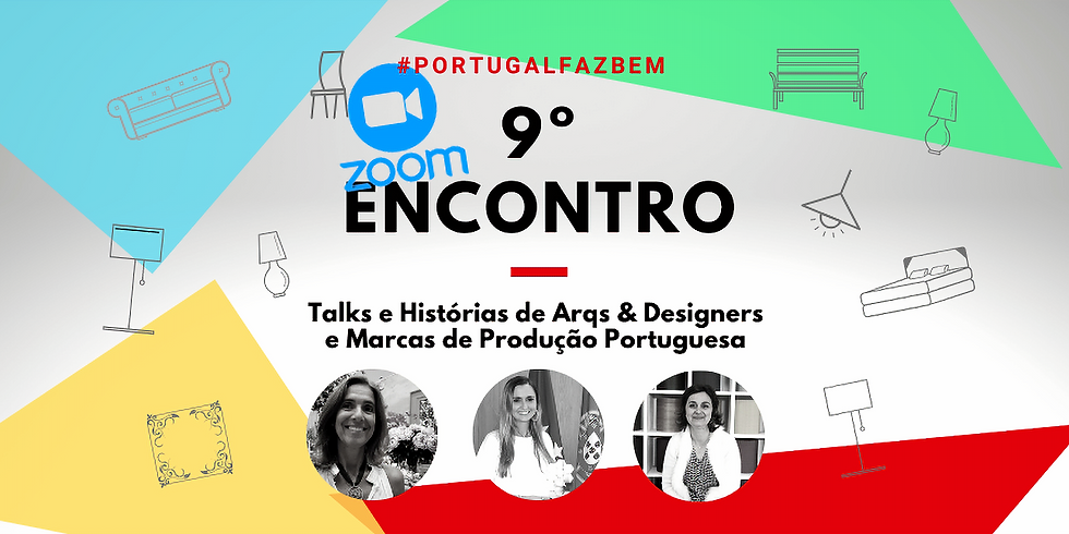 """9º Encontro #PortugalFazBem - """"O Design e a Portugalidade Turística"""""""