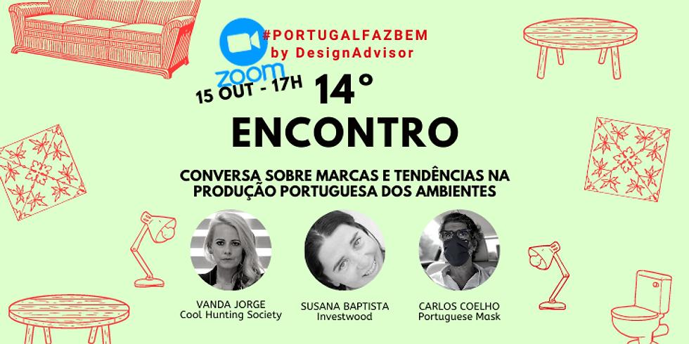 """14º Encontro #PortugalFazBem - """"Tendências na Produção Portuguesa"""""""
