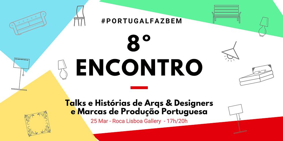 """8º Encontro #PortugalFazBem - """"O Design e a Portugalidade Turística III"""""""