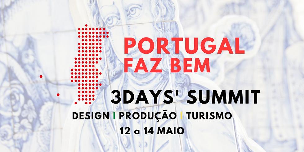 #PortugalFazBem 3Days' Summit | BILHETE 3 DIAS