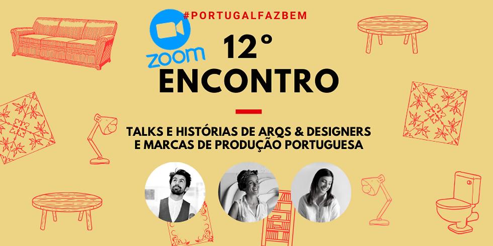"""12º Encontro #PortugalFazBem - """"O Design, Portugal e o Turismo"""""""