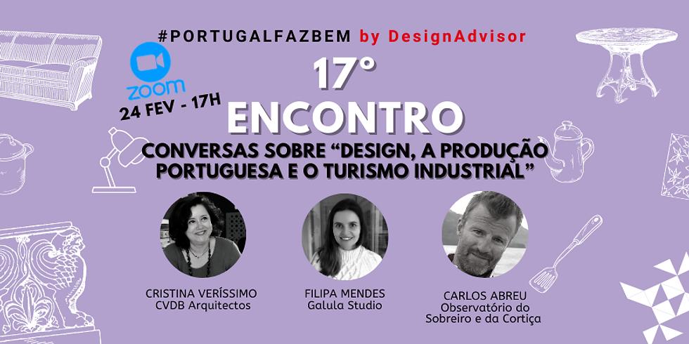 """17º Encontro #PortugalFazBem - """"Conversas sobre a Produção Portuguesa"""""""