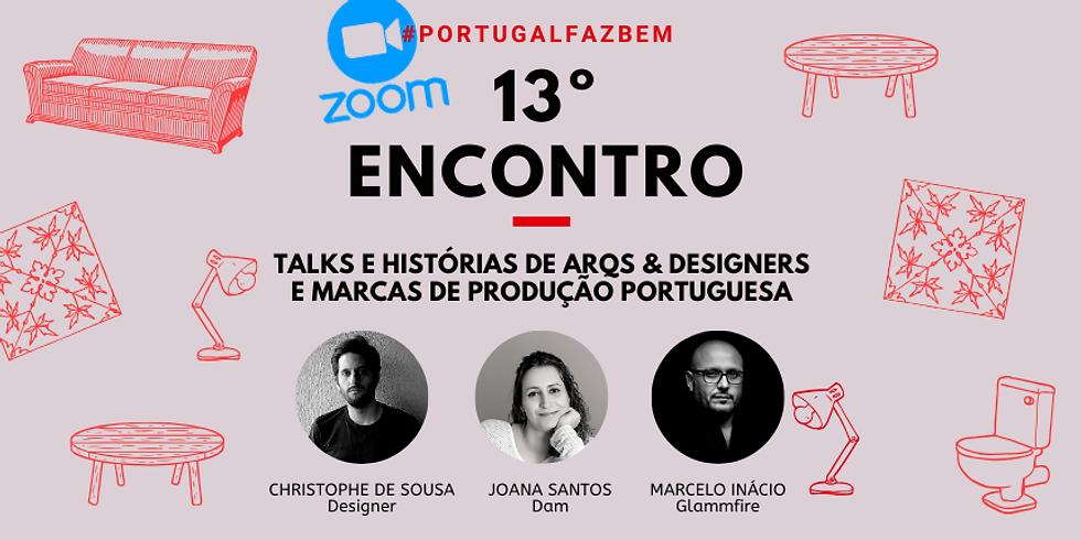 """13º Encontro #PortugalFazBem - """"O Design, Portugal e o Turismo"""""""