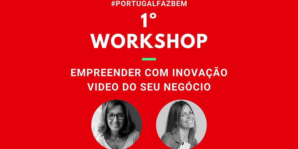 1º Workshop #PortugalFazBem*