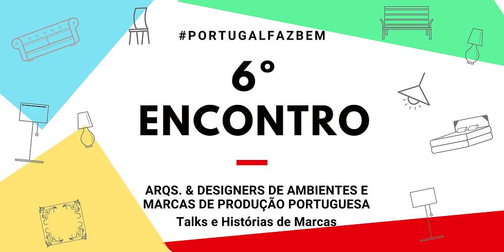 """6º Encontro #PortugalFazBem - """"O Design e a Portugalidade Turística"""""""