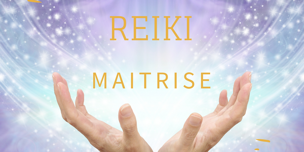 Stage de REIKI 4 - Maîtrise