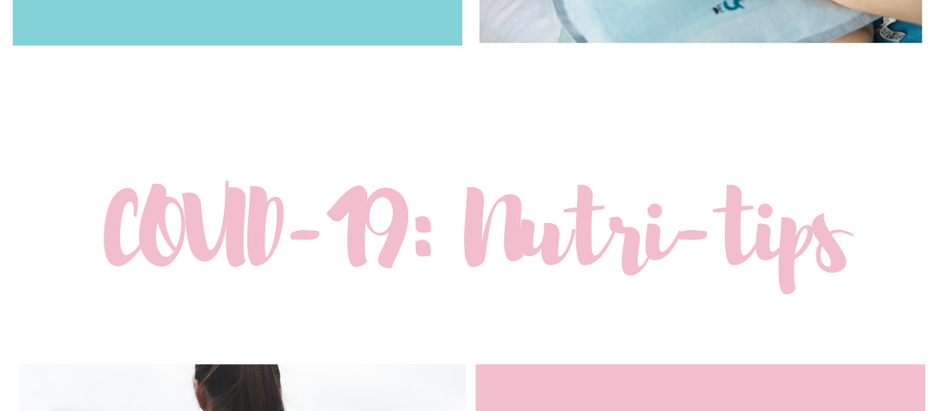 COVID-19: Nutri-tips by a Registered Dietitian