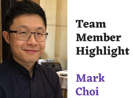 Team Highlight Series: Mark Choi