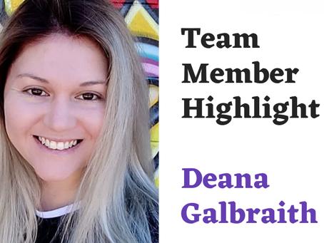 Team Highlight Series: Deana Galbraith