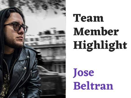 Team Highlight Series: Jose Beltran