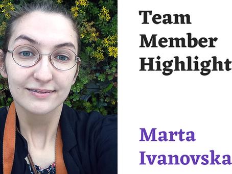 Team Highlight Series: Marta Ivanovska