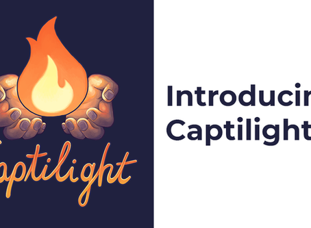 Introducing Captilight