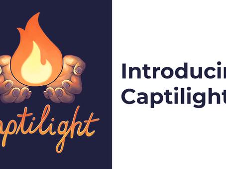 Introducing Captilight