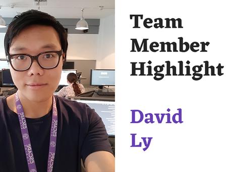 Team Highlight Series: David Ly
