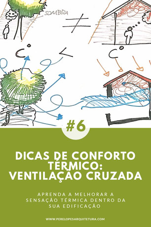 Dicas conforto térmico #2: VENTILAÇÃO CRUZADA
